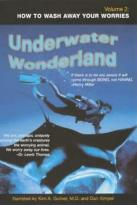 Underwater Wonderland Vol II - How to Wash Your Worries Away