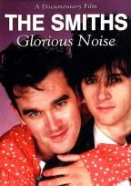 Smiths: Glorious Noise