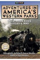 Adventures in America's Western Parks - Great Train Ridges Lodges & Inns