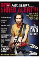 Paul Gilbert Presents: Shred Alert!