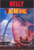 Nelly - Hot All Over: Welcome To St. Louis