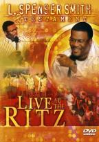 L. Spenser Smith & Testament - Live at the Ritz