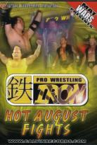 Pro Wrestling Iron - Hot August Fights