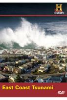 History Channel Presents: Mega Disasters - East Coast Tsunami