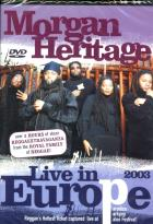 Morgan Heritage - Live in Europe 2003