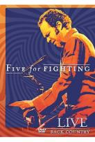 Five For Fighting - Live: Back Country