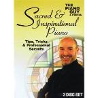 Piano Guy & Friends: Tips, Tricks & Professional Secrets - Sacred & Inspirational Piano