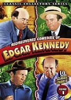 Rediscovered Comedies of Edgar Kennedy, Vol. 1