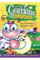 Little Garden Stories: The Little Firefly And The Noisy Cricket