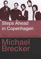Michael Brecker: Steps Ahead in Copenhagen