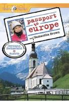 Passport to Europe - Germany, Austria & Switzerland