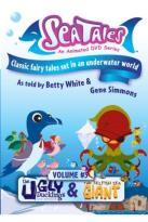 Sea Tales Volume 3: The Ugly Duckling / The Selfish Giant