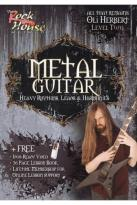 Rock House Method: Metal Guitar - Heavy Rhythms, Leads & Harmonies, Level 2