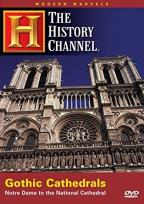 Modern Marvels - Gothic Cathedrals