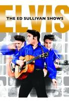 Elvis Presley - The Ed Sullivan Shows