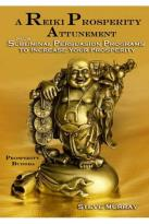 Reiki Prosperity Attunement Plus Subliminal Persuasion Programs to Increase Your Prosperity
