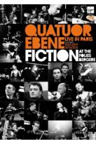 Quatuor Ebene: Fiction at the Folies Bergere - Live in Paris