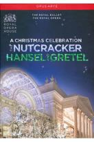 Christmas Celebration: The Nutcracker/Hansel and Gretel