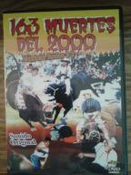 163 Muertes Del 2000 - Mexican Rodeo # 2