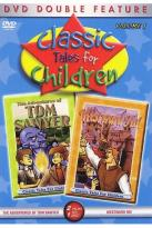 Classic Tales for Children - The Adventures Of Tom Sawyer/ Westward Ho!