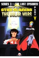 Star Blazers - Series 3: The Bolar Wars - Part 5