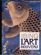 Mr. Bing L'Art Nouveau