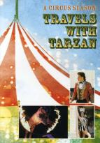 Circus Season: Travels With Tarzan