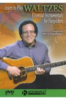 Learn to Play Waltzes: Flatpicking Style - Steve Kaufman