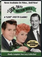 Lucy-Desi Comedy Hour: The Milton Berle Lost Special