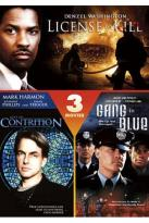 License to Kill/Acts of Contrition/Gang in Blue