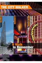 City Walker: A Walk to Remember