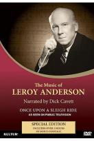 Music Of Leroy Anderson: Once Upon A Sleigh Ride