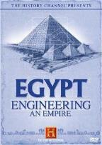 Egypt:Engineerng An Empire