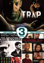 Abduction of Jessie Bookman/Scandalous/The Trap