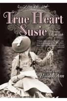 True Heart Susie/Hoodoo Ann