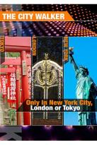 City Walker: Only In New York City, London or Tokyo