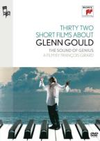 Thirty-Two Short Films About Glenn Gould