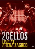2CELLOS: Live at Arena Zagreb