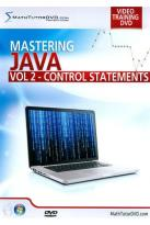 Mastering Java, Vol. 2: Control Statements