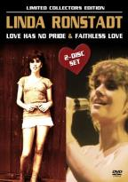 Linda Ronstadt: Love Has No Pride/Faithless Love