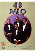 Forty Years of MJQ