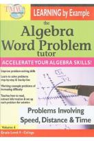 Algebra Word Problem Tutor: Problems Involving Speed, Distance & Time