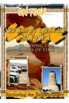 On Tour - Arabian Desert Safari Crossing The Sands Of Time