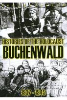 Histories of the Holocaust: Buchenwald 1937-1945