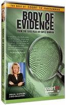 Court TV - Body Of Evidence: From The Case Files Of Dayle Hinman