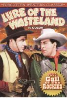Forgotten Western Classics: Lure of the Wasteland/Call of the Rockies
