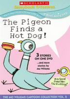 Pigeon Finds a Hot Dog!... and More Stories by Mo Willems!