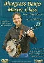 Bill Evans: Power Pickin', Vol. 4 - Bluegrass Banjo Master Class