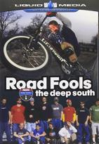 Road Fools: The Deep South