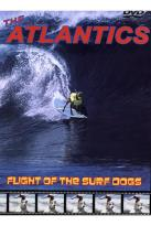 Atlantics - Flight Of The Surf Dogs